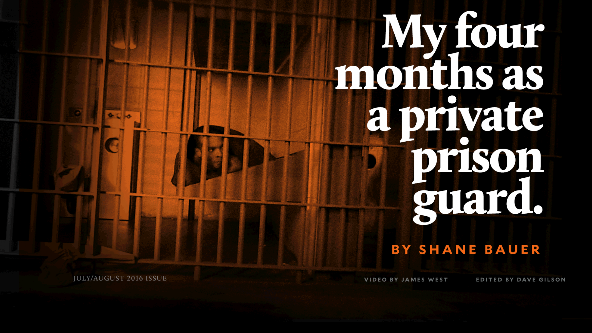Four Months as a Private Prison Guard: A Mother Jones Exclusive Six-Part Series